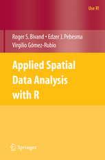 Applied Spatial Data Analysis with R, 1st ed